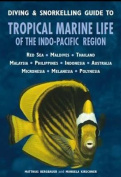 Diving & Snorkelling Guide to Tropical Marine Life of the Indo-Pacific Region
