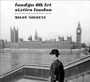 Milon Novotny: Sixties London