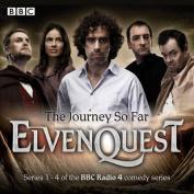 Elvenquest: The Journey So Far [Audio]