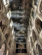 Angel Roofs of East Anglia