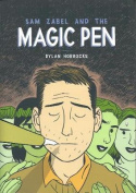 Sam Zabel & the Magic Pen