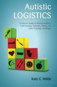 Autistic Logistics