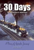 30 Days on Australia's Railways