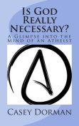 Is God Really Necessary?