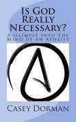 Is God Really Necessary?