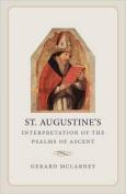 St. Augustine's Interpretation of the Psalms of Ascent