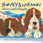 Stanley and Norman - Bad Boy Basset Brothers