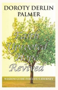 Faith Uprooted Hope Revived
