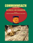 Commonwealth of Independent States (Cis) Business Law Handbook Volume 1 Strategic Information and Important Regulations