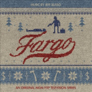 Fargo [Original Television Soundtrack]