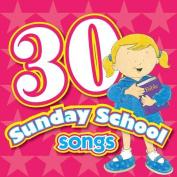 30 Sunday School Songs CD  [Audio]