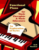 Functional Piano for Music Therapists & Music Educators