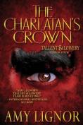 The Charlatan's Crown