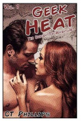 Geek Heat Book 1