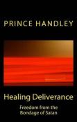Healing Deliverance