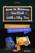 How to Promote Your Book with a Blog Tour