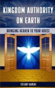 Kingdom Authority on Earth