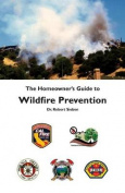 The Homeowner's Guide to Wildfire Prevention