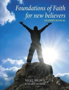 Foundations of Faith - for New Believers