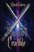 The Sapphire Crucible