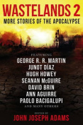 Wastelands 2 - More Stories of the Apocalypse