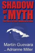Shadow of a Myth