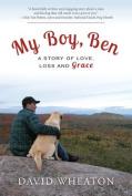 My Boy, Ben