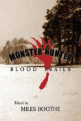 Monster Hunter Blood Trails