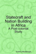 Statecraft and Nation Building in Africa