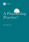 A Flourishing Practice?