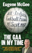 The GAA in My Time