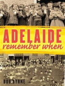 Adelaide: Remember When