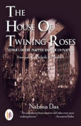 The House of Twinning Roses