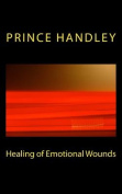 Healing of Emotional Wounds