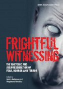 Frightful Witnessing