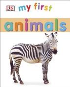 My First Animals (My 1st Board Books) [Board book]