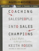 Coaching Salespeople Into Sales Champions [Audio]