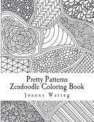 Pretty Patterns Zendoodle Coloring Book