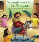 Mi Pequena Historia de La Pascua  [Spanish]