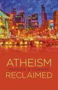 Atheism Reclaimed