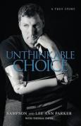 Unthinkable Choice