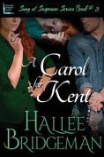 A Carol for Kent