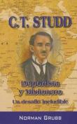 C.T. Studd: Deportista y Misionero [Spanish]