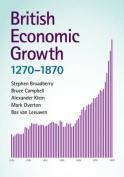British Economic Growth, 1270-1870