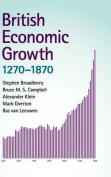 British Economic Growth, 1270 1870