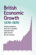 British Economic Growth, 1270-1870