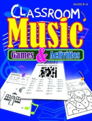 Classroom Music Games & Activities