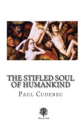 The Stifled Soul of Humankind