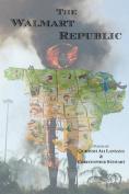 The Walmart Republic