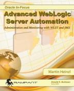 Advanced Weblogic Server Automation